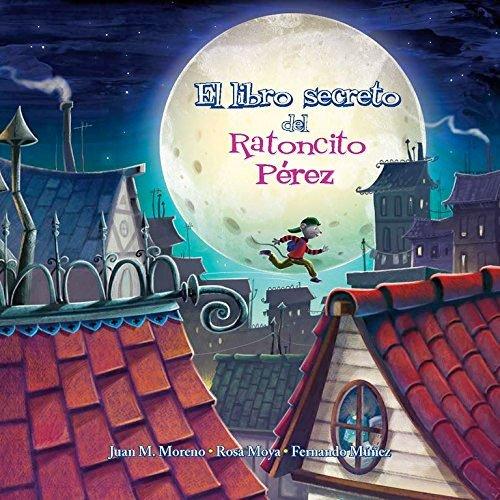 El libro secreto del ratoncito Pérez